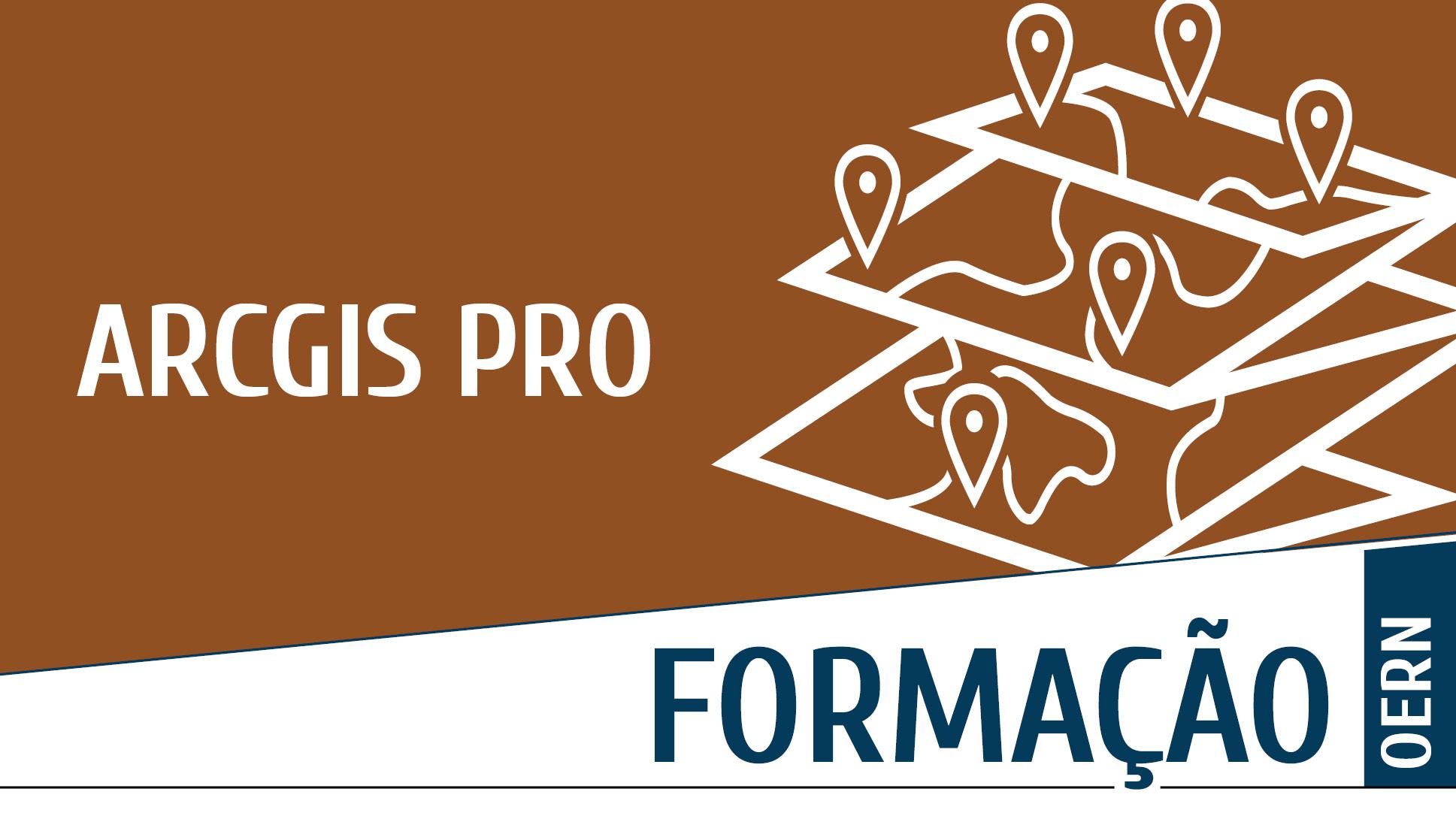 Plataforma Notícias Ordem Engenheiros Região Norte - Formação ArcGIS PRO