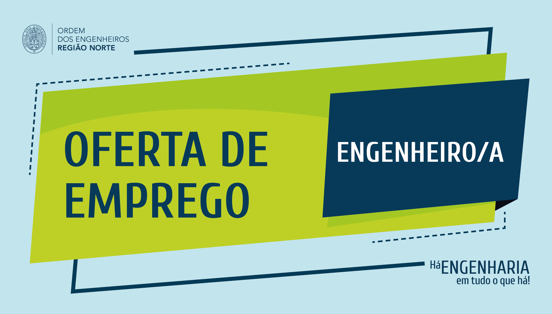 Plataforma Notícias Ordem Engenheiros Região Norte - [Emprego] INEGI recruta engenheiro/a