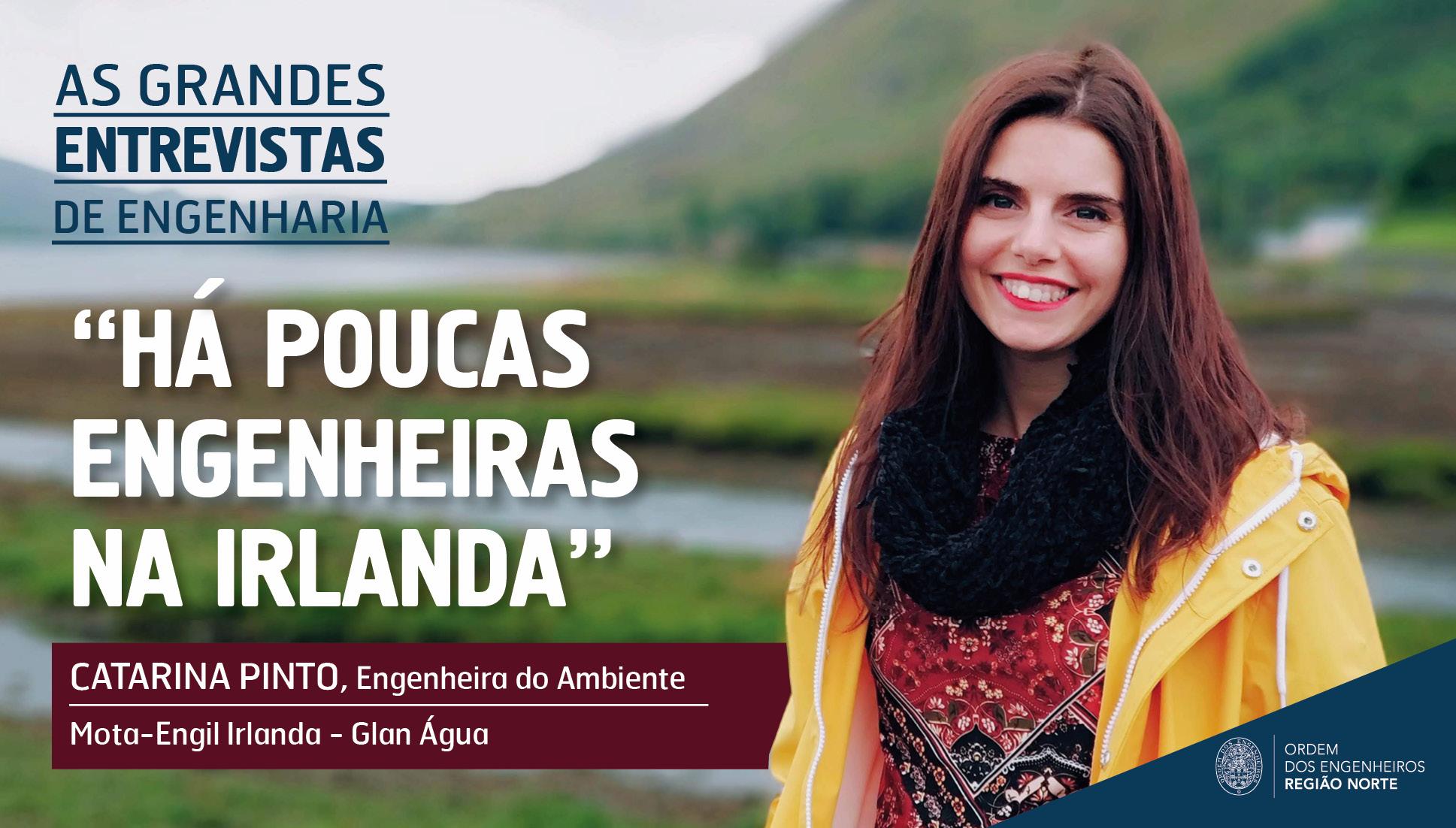 Plataforma Notícias Ordem Engenheiros Região Norte - As Grandes Entrevistas de Engenharia com… Catarina Pinto