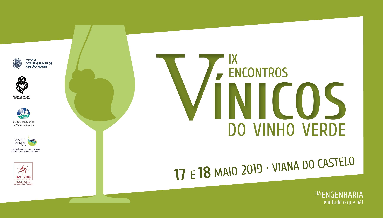 Plataforma Notícias Ordem Engenheiros Região Norte - IX Encontros Vínicos do Vinho Verde