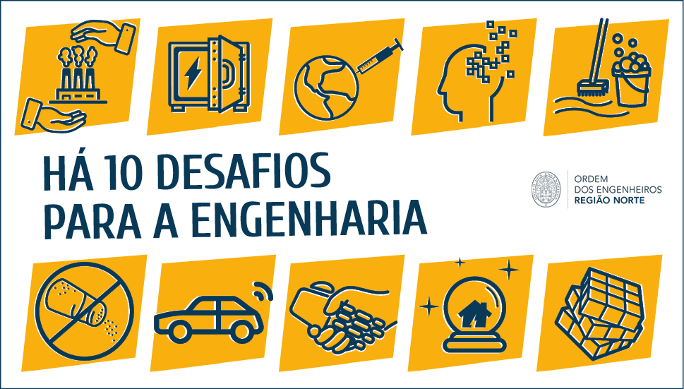 Plataforma Notícias Ordem Engenheiros Região Norte - Há 10 desafios globais para a Engenharia