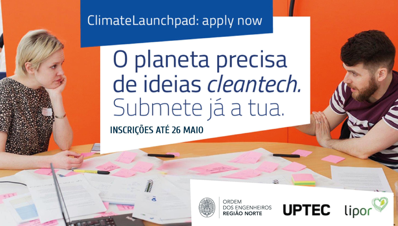 Plataforma Notícias Ordem Engenheiros Região Norte - ClimateLaunchpad: A maior competição mundial cleantech tem um prémio de 17 mil euros