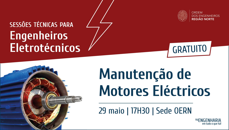 Plataforma Notícias Ordem Engenheiros Região Norte - Manutenção de motores elétricos