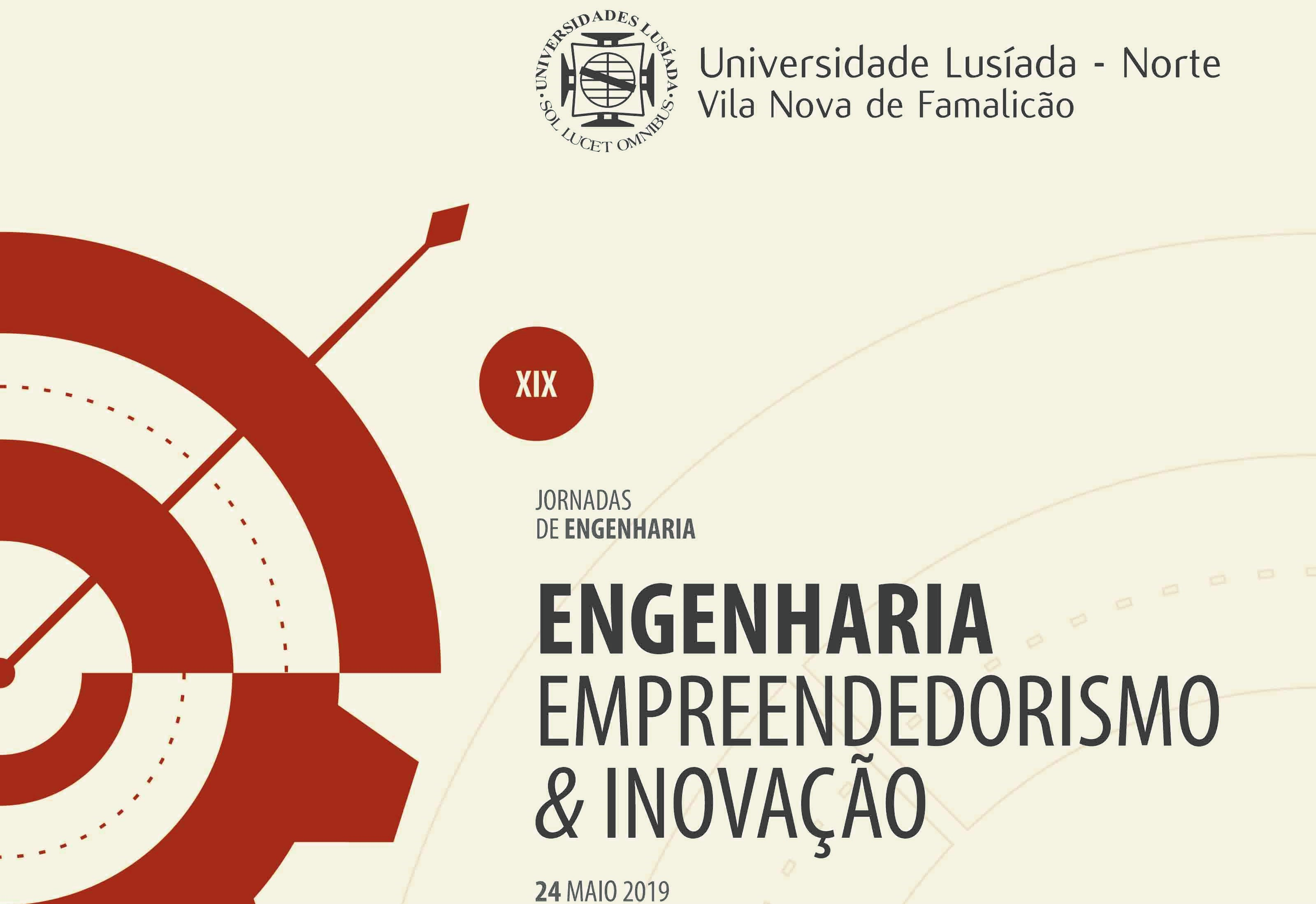 """Plataforma Notícias Ordem Engenheiros Região Norte - XIX Jornadas de Engenharia """"Engenharia – Empreendedorismo & Inovação"""""""