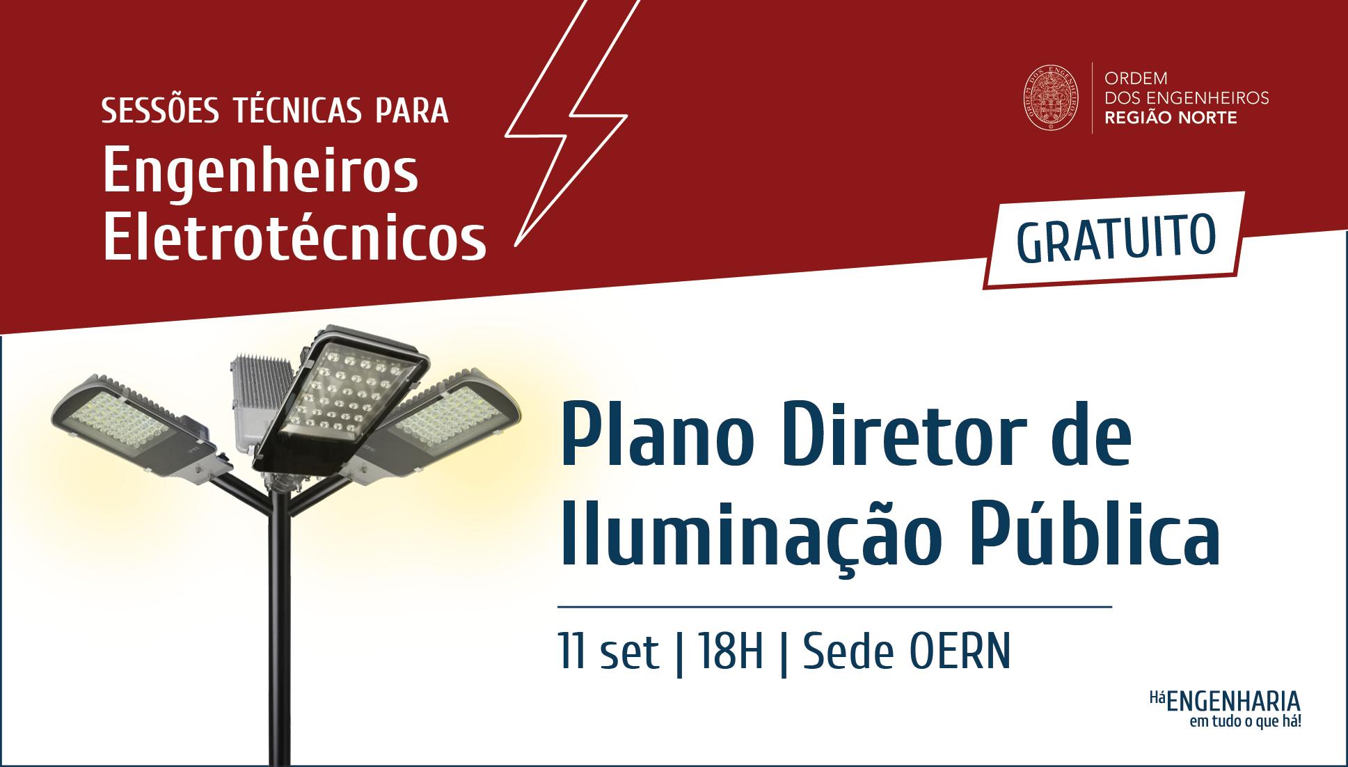 Plataforma Notícias Ordem Engenheiros Região Norte - [Sessão Técnica] Plano Diretor de Iluminação Pública
