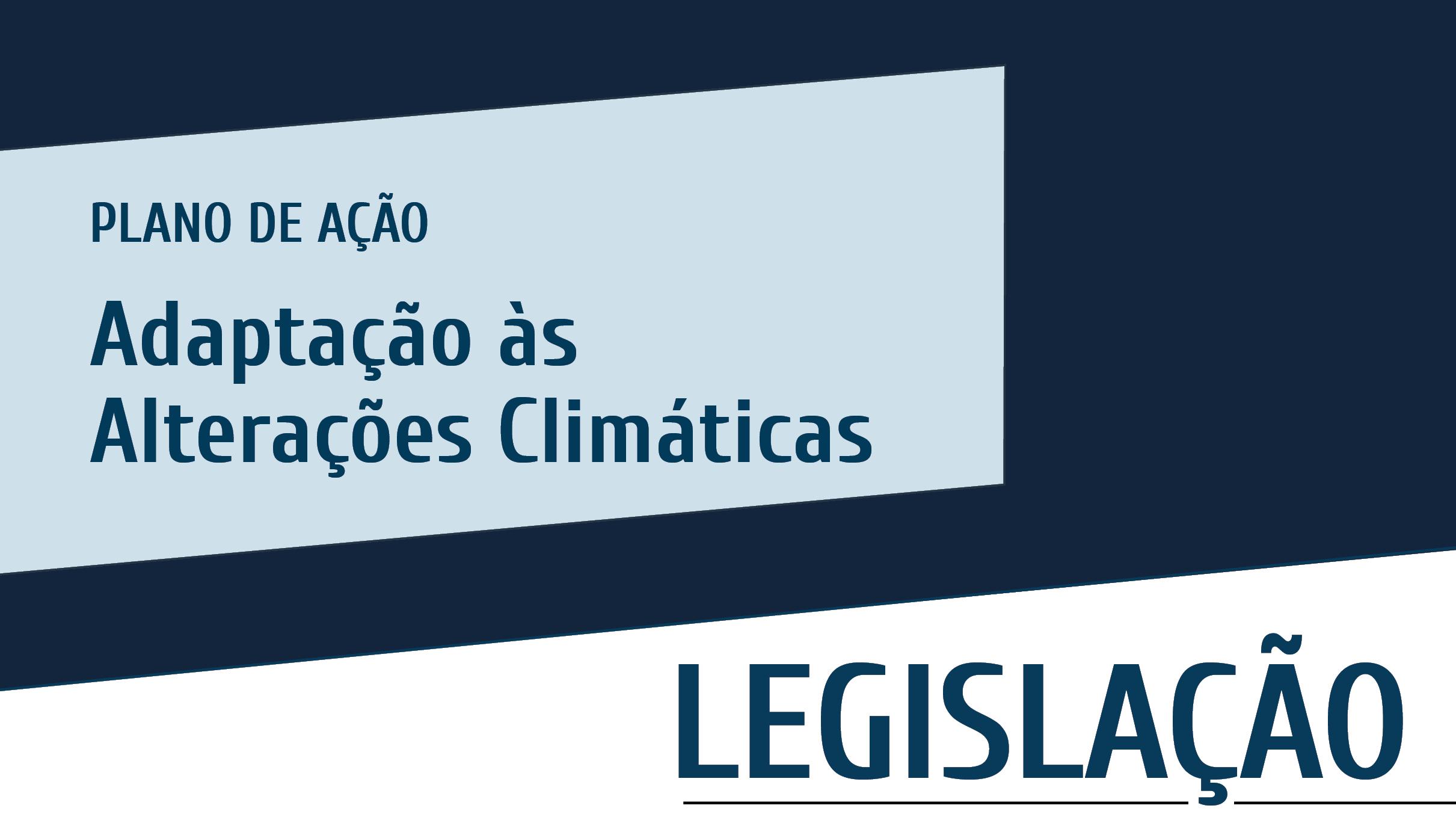 Plataforma Notícias Ordem Engenheiros Região Norte - Publicado Programa de Ação para a Adaptação às Alterações Climáticas