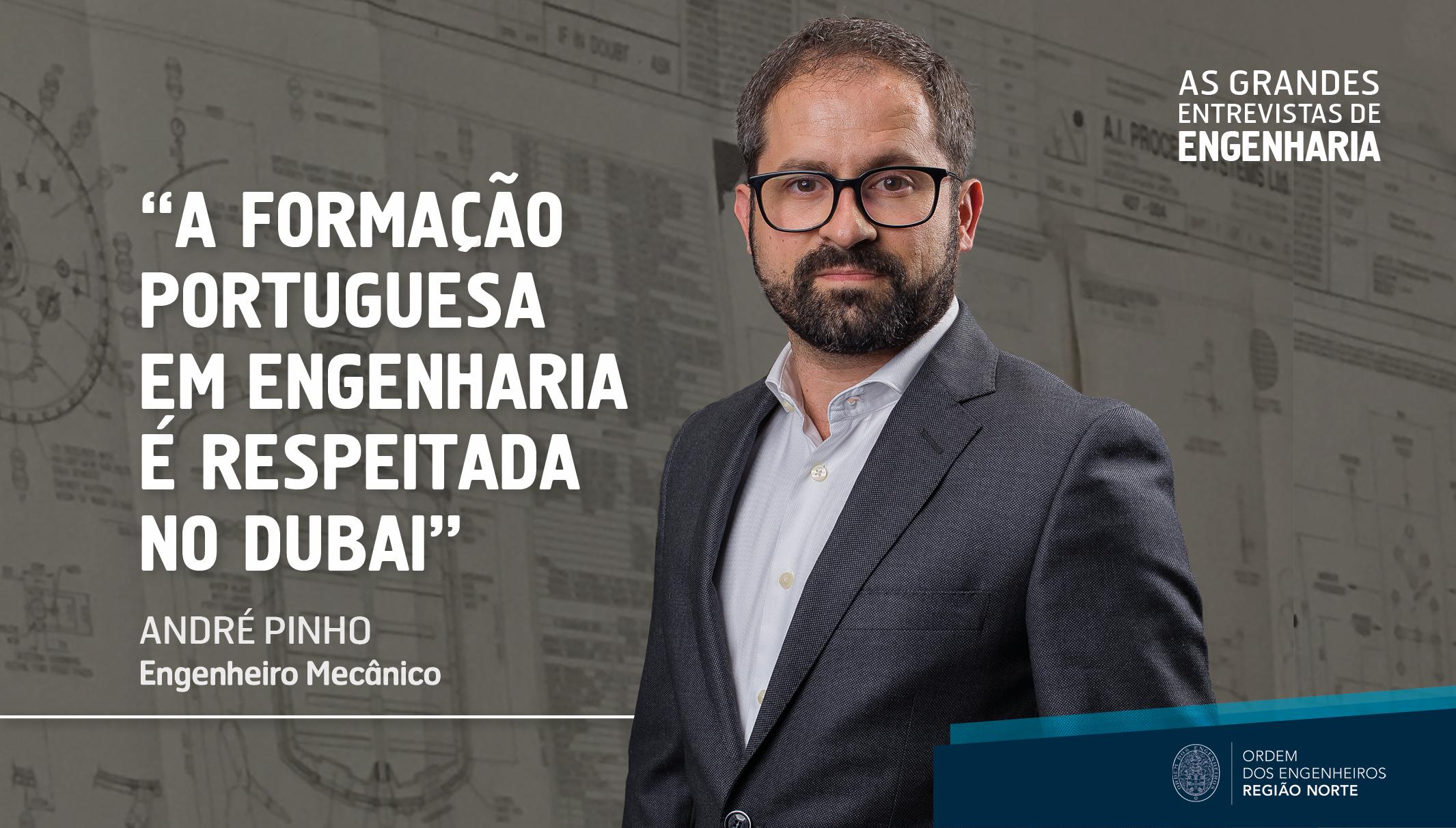 Plataforma Notícias Ordem Engenheiros Região Norte - Grandes Entrevistas de Engenharia com… André Pinho