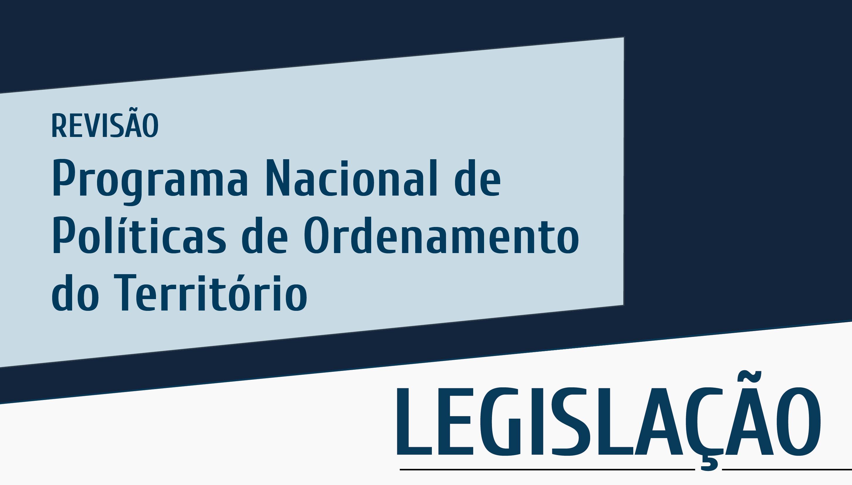 Plataforma Notícias Ordem Engenheiros Região Norte - Publicada Revisão do PNPOT