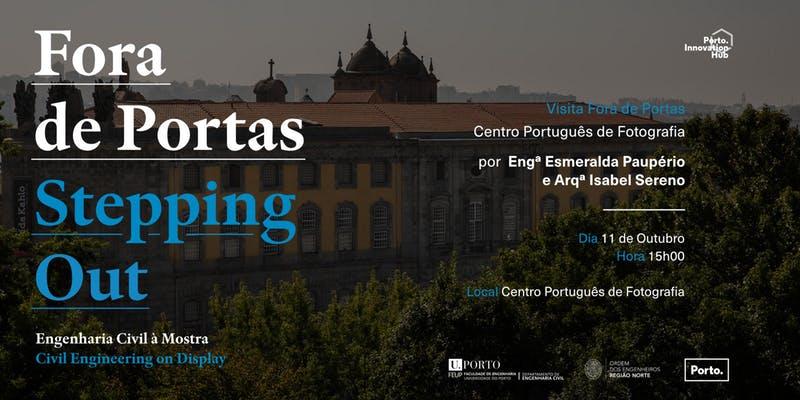 Plataforma Notícias Ordem Engenheiros Região Norte - Visita técnica ao Centro Português de Fotografia – Fora de Portas