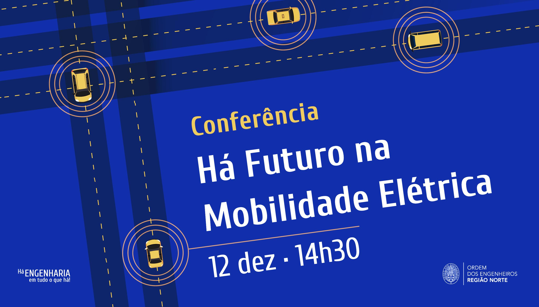 Plataforma Notícias Ordem Engenheiros Região Norte - Especialistas debatem o futuro da Mobilidade Elétrica