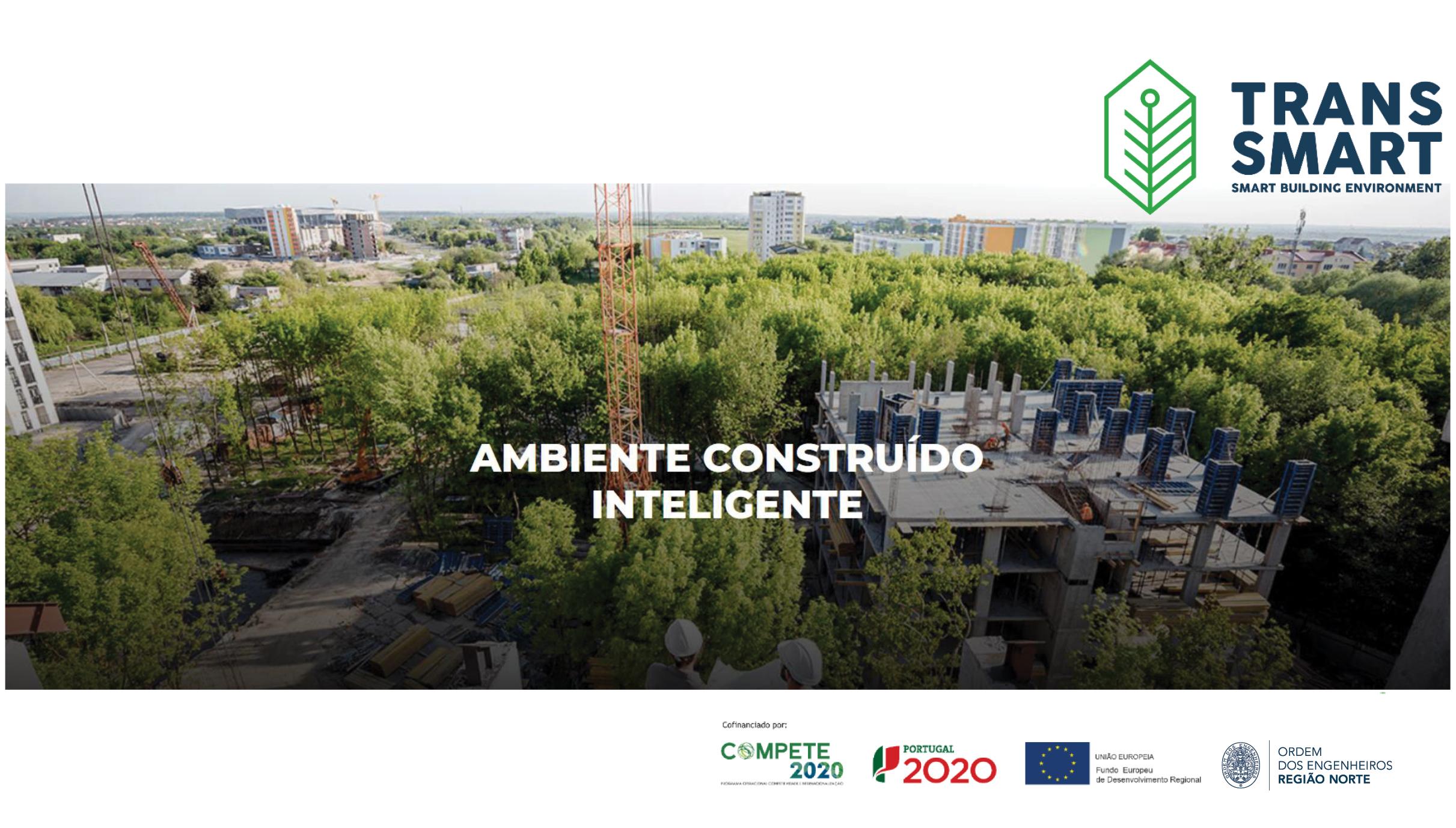 Plataforma Notícias Ordem Engenheiros Região Norte - TransSMART – Ambiente Construído Inteligente
