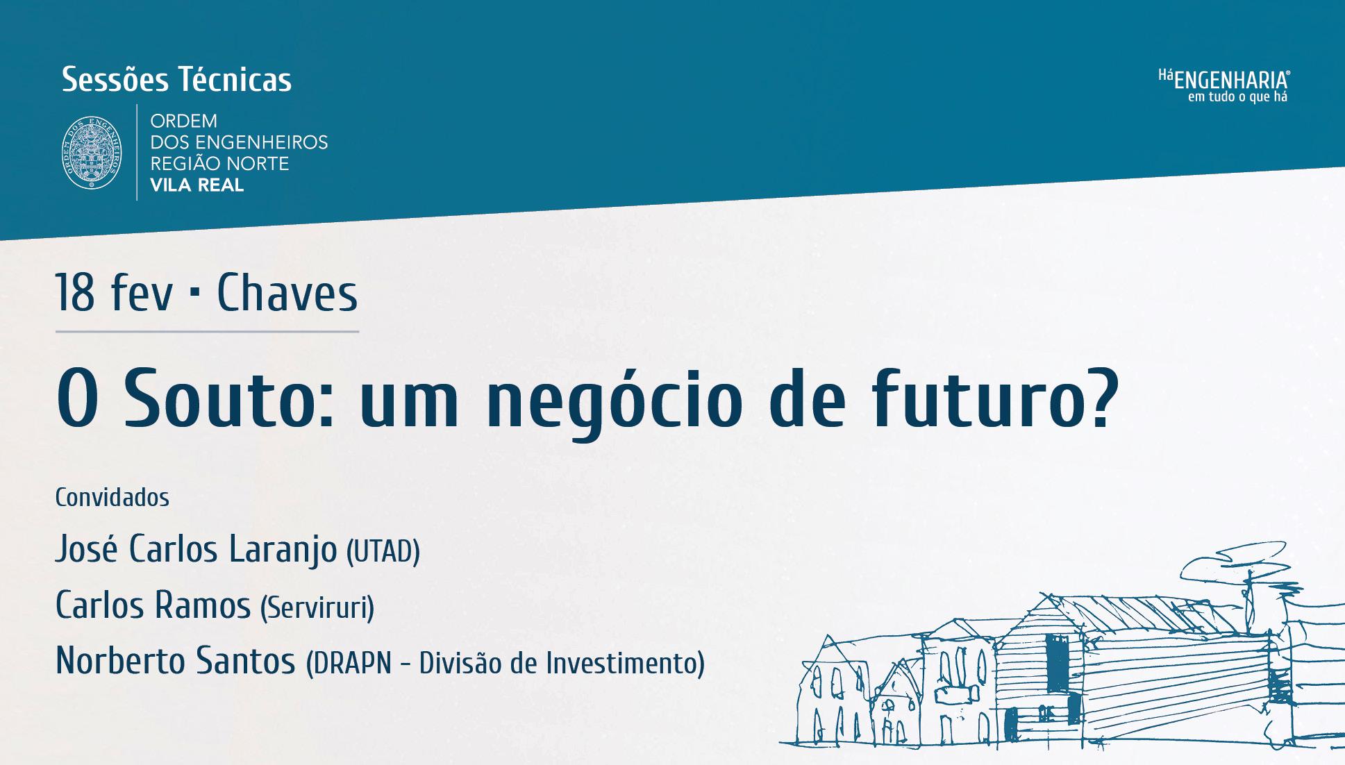 Plataforma Notícias Ordem Engenheiros Região Norte - Sessão técnica sobre o futuro do negócio do Souto