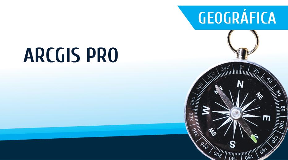 Plataforma Notícias Ordem Engenheiros Região Norte - [Formação] ArcGis Pro