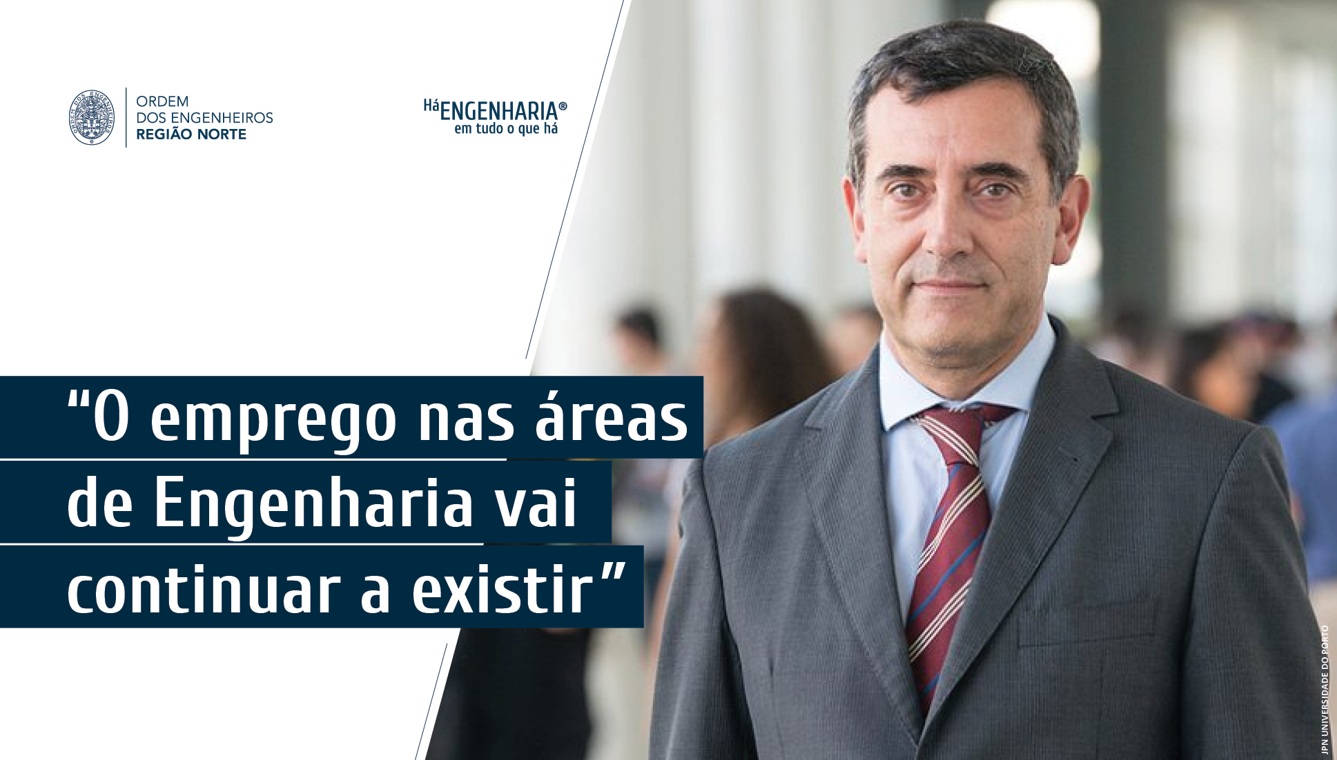Plataforma Notícias Ordem Engenheiros Região Norte - Entrevista: João Falcão e Cunha, diretor da FEUP