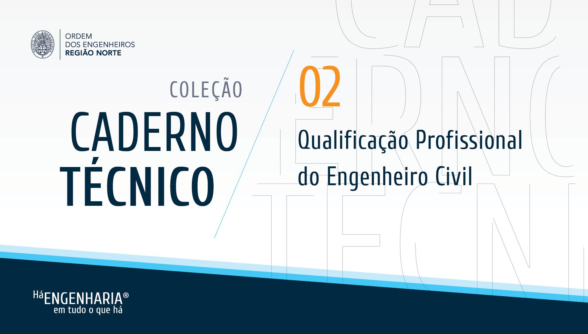 Plataforma Notícias Ordem Engenheiros Região Norte - Caderno Técnico para Engenheiros nº 2
