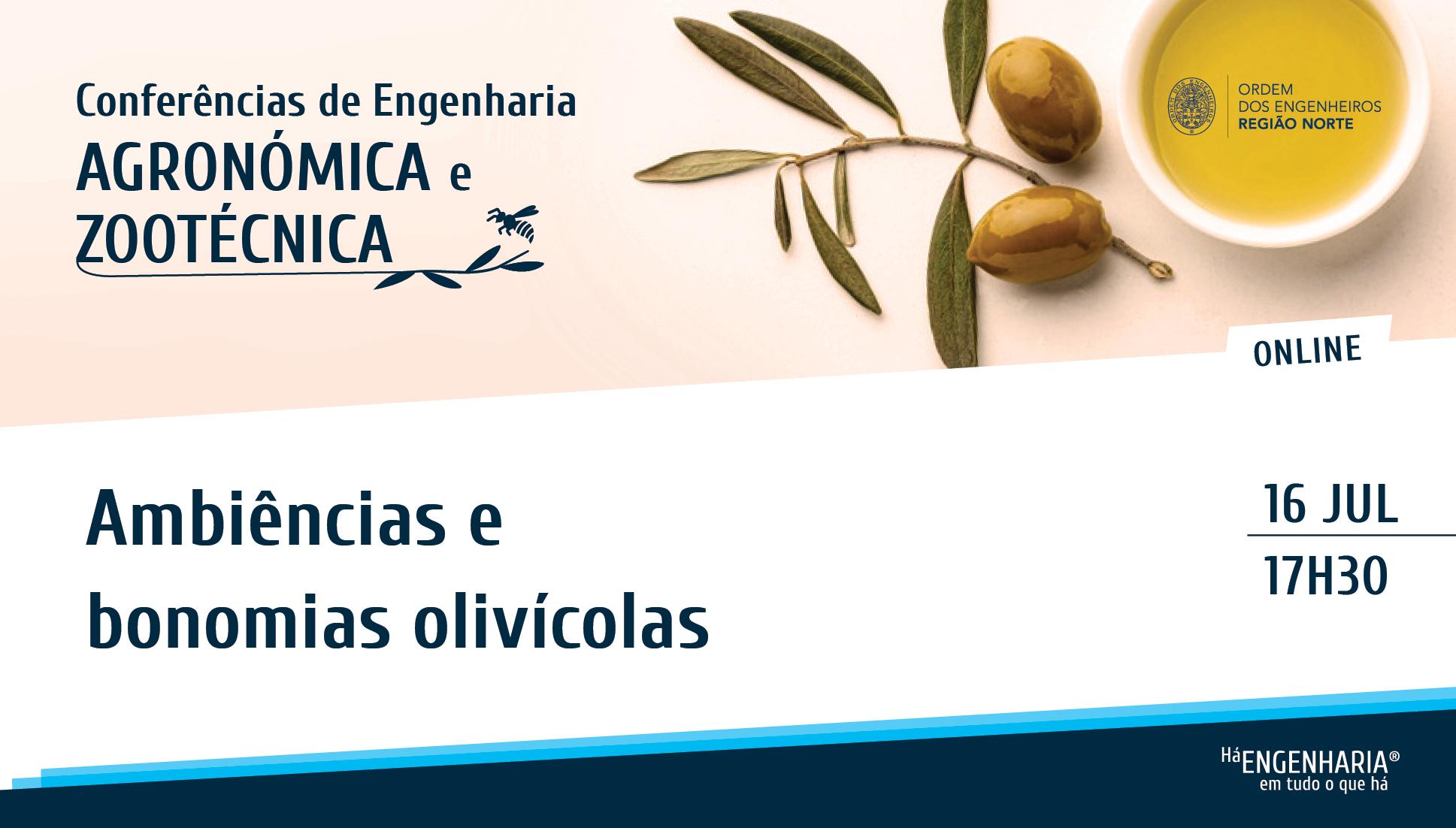 Plataforma Notícias Ordem Engenheiros Região Norte - Conferência sobre o Setor Olívicola é já a 16 de julho