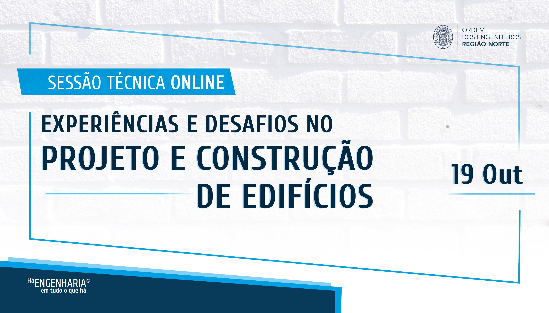 Plataforma Notícias Ordem Engenheiros Região Norte - Sessão Técnica com 14 especialistas da área da Engenharia Civil e Construção