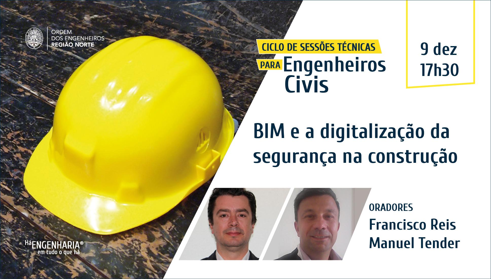 Plataforma Notícias Ordem Engenheiros Região Norte - [Sessão Técnica] BIM e a digitalização