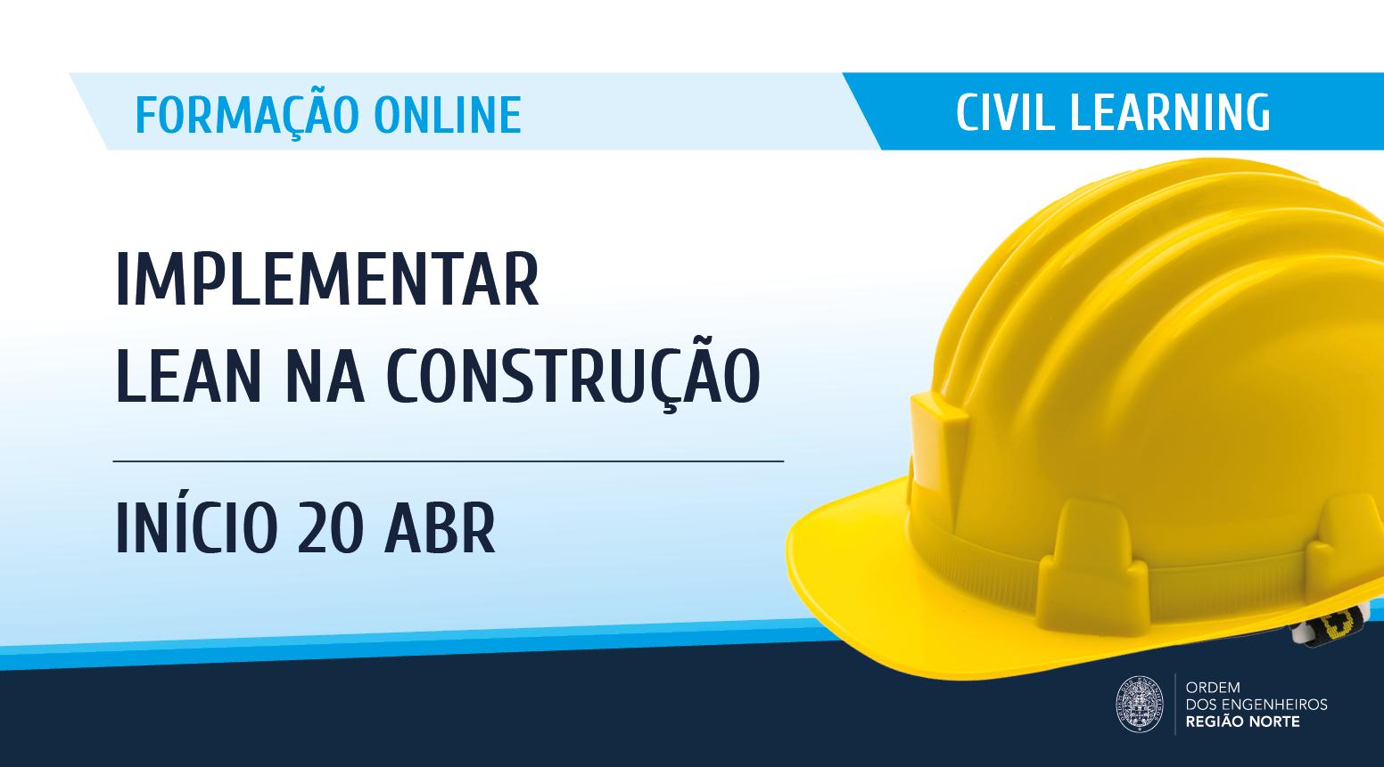 Plataforma Notícias Ordem Engenheiros Região Norte - Formação] Implementar Lean na Construção