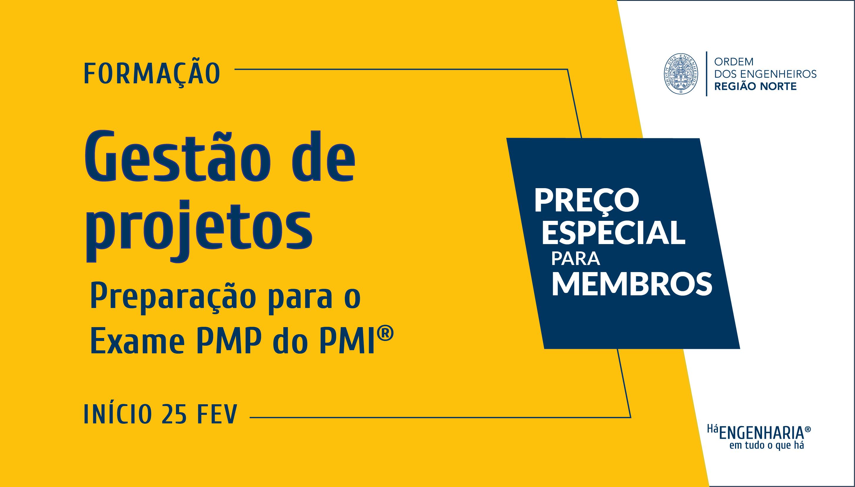 Plataforma Notícias Ordem Engenheiros Região Norte - [Formação] Gestão de projeto: Preparação para o Exame PMP do PMI®