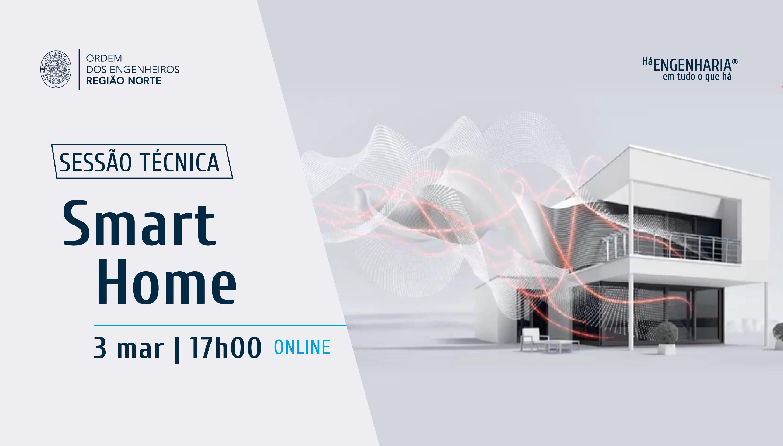 Plataforma Notícias Ordem Engenheiros Região Norte - [Sessão técnica] Smart Home