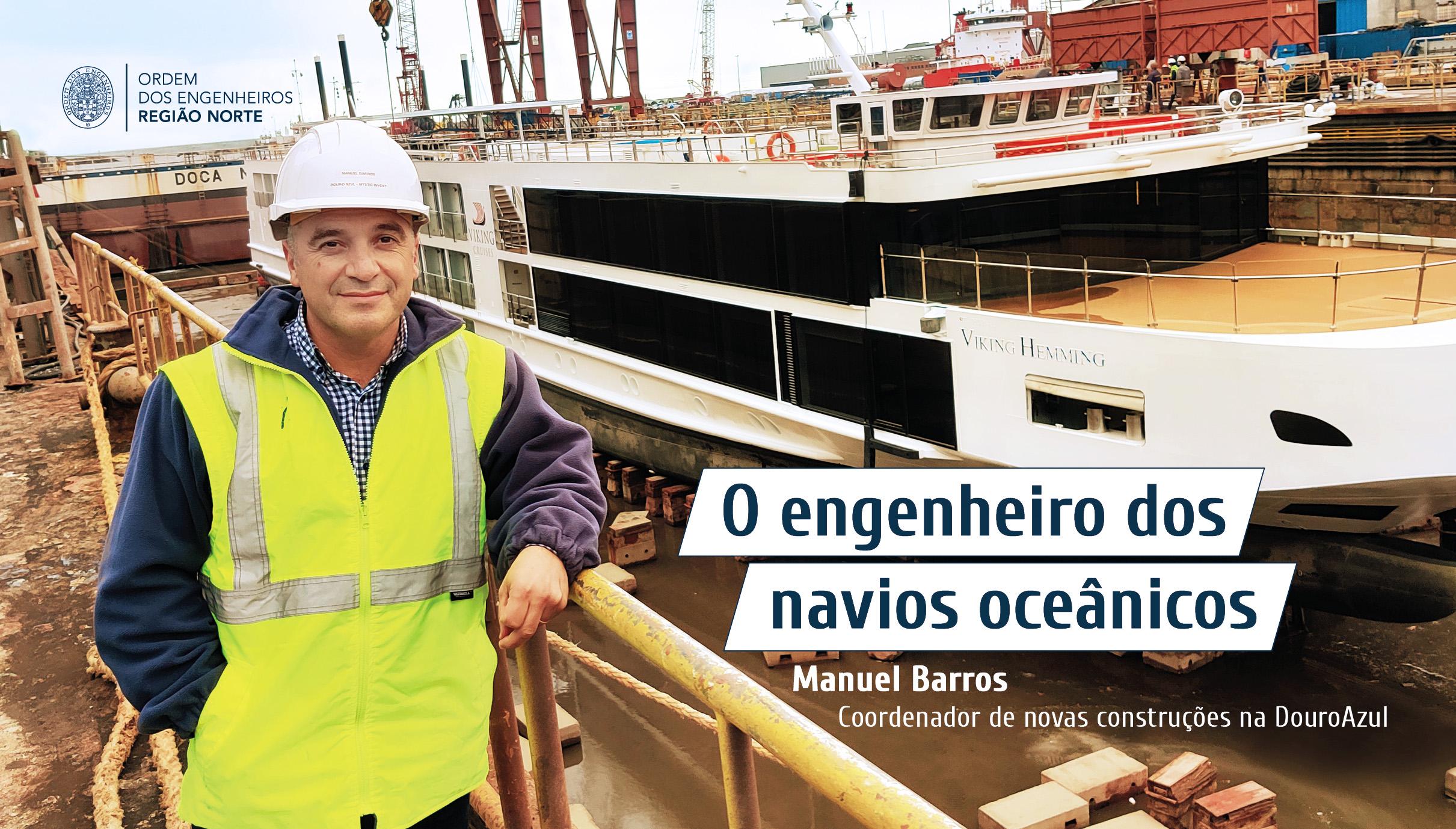 Plataforma Notícias Ordem Engenheiros Região Norte - Grandes Entrevistas de Engenharia com… Manuel Barros