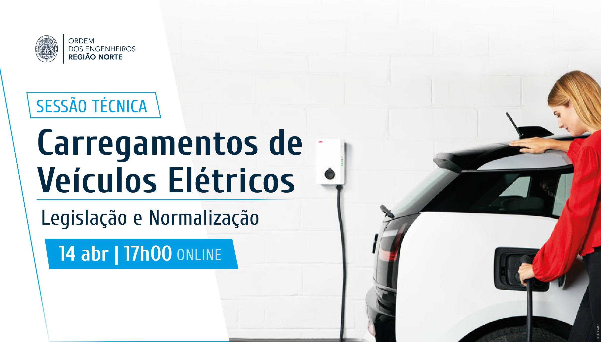 Plataforma Notícias Ordem Engenheiros Região Norte - [Sessão Técnica] Carregamentos de Veículos Elétricos