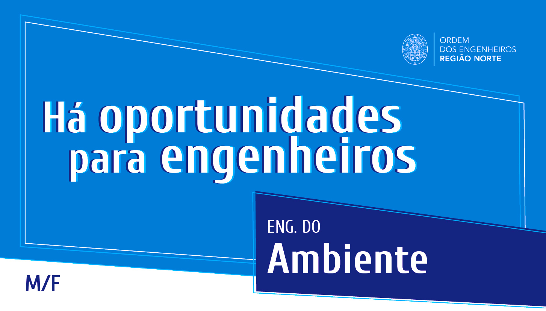 Plataforma Notícias Ordem Engenheiros Região Norte - [Emprego] Há oportunidades para engenheiros/as