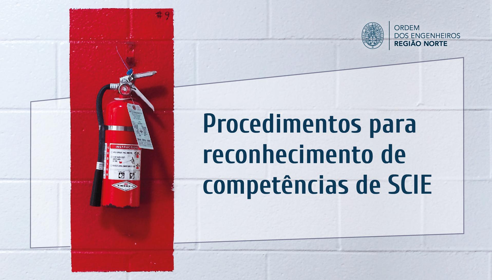 Plataforma Notícias Ordem Engenheiros Região Norte - Procedimento para reconhecimento de competências no âmbito de Segurança Contra Incêndio em Edifícios