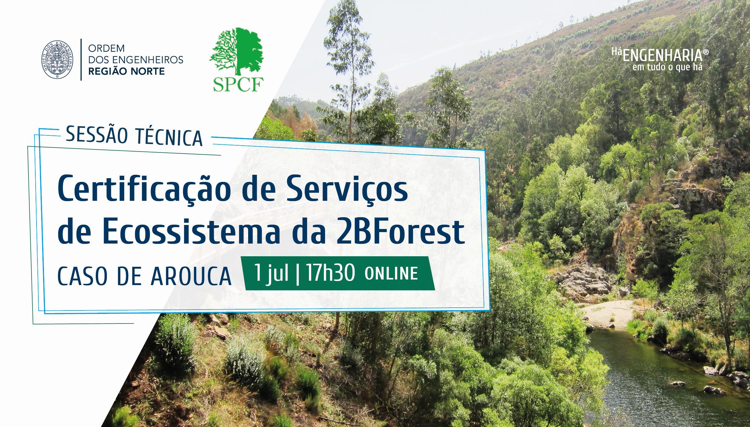 Plataforma Notícias Ordem Engenheiros Região Norte - Certificação de Serviços de Ecossistema da 2BForest