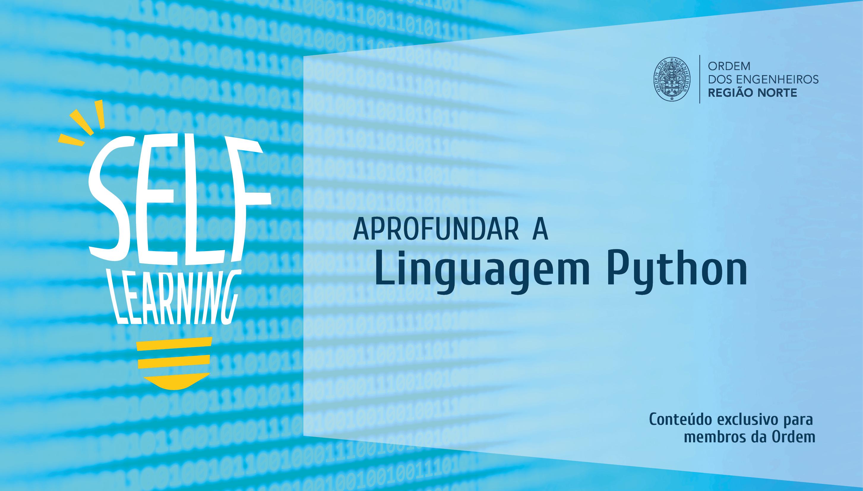 Plataforma Notícias Ordem Engenheiros Região Norte - [Self Learning] Aprofundar a Linguagem Python
