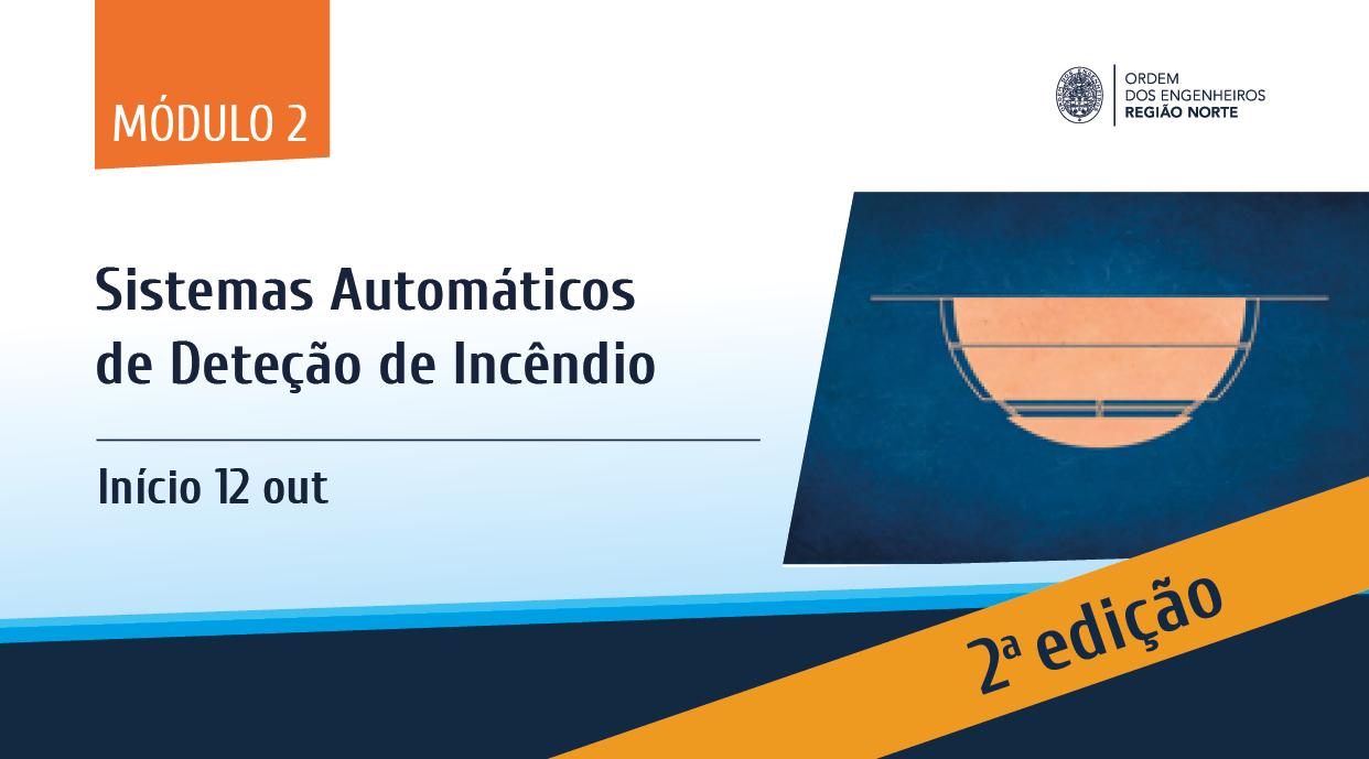 Plataforma Notícias Ordem Engenheiros Região Norte - [Formação] Sistemas Automáticos de Deteção de Incêndio