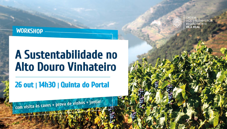 Plataforma Notícias Ordem Engenheiros Região Norte - A Sustentabilidade no Alto Douro Vinhateiro