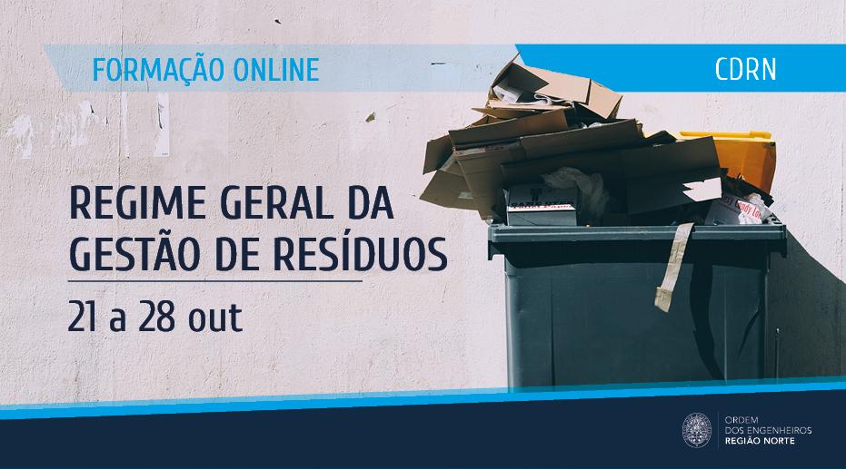 Plataforma Notícias Ordem Engenheiros Região Norte - [Formação] Regime Geral da Gestão de Resíduos